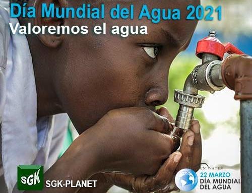 Día Mundial del Agua 2021, 22 de marzo 2021