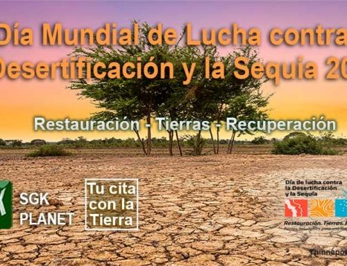 Día Mundial de la Lucha contra la Desertificación y la Sequía 2021